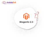 Magento 2.3 is Here. Do You Want to Upgrade your Existing Website?